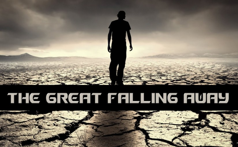 False Predictions Will Cause The Great Falling Away